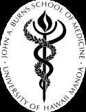 John Burns School of Medicine University of Hawaii