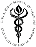 John Burns School of Medicine University of Hawaii